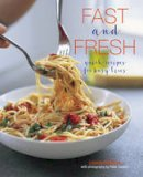 Pickford, Louise - Fast and Fresh: Quick recipes for busy lives - 9781849758574 - 9781849758574