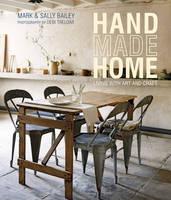 Bailey, Mark, Bailey, Sally - Handmade Home: Living with Art and Craft - 9781849758611 - V9781849758611