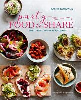 Kordalis, Kathy - Party Food to Share: Small bites, platters & boards - 9781849758628 - V9781849758628