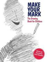 Richardson, Sarah - Make Your Mark - 9781849760119 - V9781849760119