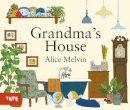 Melvin, Alice - Grandma's House - 9781849762229 - V9781849762229