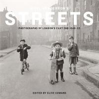 Wilson, Andrew - Nigel Henderson's Streets: Photographs of London's East End 1949-53 - 9781849764995 - V9781849764995