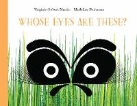 Gobert-Martin, Virginie - Whose Eyes Are These? - 9781849765060 - V9781849765060