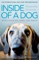 Alexandra Horowitz - Inside of a Dog - 9781849835671 - V9781849835671