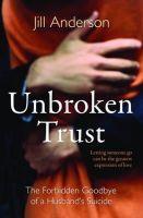 Anderson, Jill - Unbroken Trust - 9781849837880 - KEX0272876