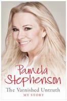 Stephenson, Pamela - The Varnished Untruth - 9781849839211 - 9781849839211