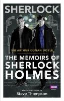 Arthur Conan Doyle - Sherlock: The Memoirs of Sherlock Holmes (Sherlock T.V. Tie in) - 9781849904063 - V9781849904063