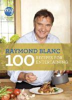 Blanc, Raymond - My Kitchen Table: 100 Recipes for Entertaining - 9781849904353 - V9781849904353