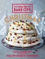 Kamenetzky, Lizzie - Great British Bake Off: Christmas - 9781849906968 - V9781849906968