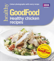 Desmazery, Barney - Good Food: Healthy Chicken Recipes - 9781849907835 - V9781849907835