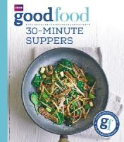 Cook, Sarah - Good Food: 30-Minute Suppers - 9781849908702 - V9781849908702