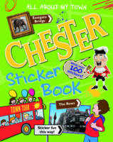 Kate Davies, Mike Hall, Peter Kent, John MacGregor, Tim Sutcliffe - Chester Sticker Book - 9781849930659 - 9781849930659