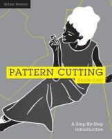 Holman, Gillian - Pattern Cutting Made Easy: A Step-by-Step Introduction - 9781849940733 - V9781849940733