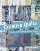 Meech, Sandra - CREATIVE QUILTS - 9781849941112 - V9781849941112