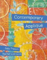 Triston, Julia, Lombard, Rachel - Contemporary Appliqué - 9781849941587 - V9781849941587