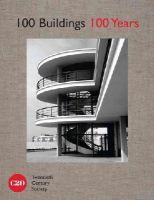 Twentieth Century Society - 100 Buildings 100 Years - 9781849941938 - V9781849941938