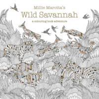 Marotta, Millie - Millie Marotta's Wild Savannah - 9781849943284 - V9781849943284