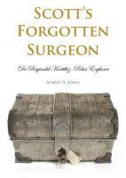 Jones, Aubrey A. - Scott's Forgotten Surgeon - 9781849950381 - V9781849950381