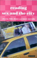 - Reading Sex and the City (Reading Contemporary Television) - 9781850434238 - V9781850434238