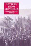 Hibbert, Reginald, Hibbert, Ann - Letters from Mongolia - 9781850435785 - V9781850435785