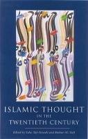 - Islamic Thought in the Twentieth Century (The Institute of Ismaili Studies) - 9781850437512 - V9781850437512