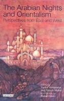 Nishio, Tetsuo, Yamanaka, Yuriko - The Arabian Nights and Orientalism: Perspectives from East and West - 9781850437680 - V9781850437680