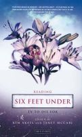 - Reading Six Feet Under: TV to Die for (Reading Contemporary Television) - 9781850438090 - V9781850438090