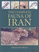 Firouz, Eskandar - The Complete Fauna of Iran - 9781850439462 - V9781850439462