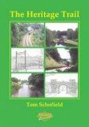 Schofield, Tom - The Heritage Trail - 9781850588573 - V9781850588573