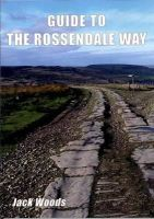 Woods, Jack - Guide to the Rossendale Way - 9781850588948 - V9781850588948