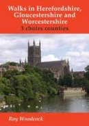 Woodcock, Roy - Walks in Herefordshire and Worcestershire - 9781850589013 - V9781850589013