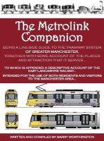 Worthington, Barry - The Metrolink Companion - 9781850589778 - V9781850589778