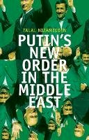 Nizameddin, Talal. - Russia and the Middle East: Towards a New Foreign Policy - 9781850653806 - V9781850653806