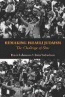 David Lehmann - Remaking of Israeli Judaism: The Challenge of Shas - 9781850658191 - V9781850658191