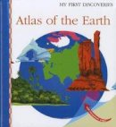 Verdet, Jean-Pierre - Atlas of the Earth - 9781851034062 - V9781851034062