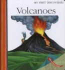 Peyrols, Sylvaine, Broutin, Christian, Moignot, Daniel - Volcanoes (My First Discoveries) - 9781851034208 - V9781851034208