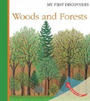Fuhr, Ute - Woods and Forests (My First Discoveries) - 9781851034215 - V9781851034215