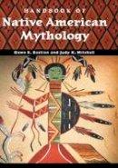 Bastian Williams, Dawn E.; Mitchell, Judy K. - Handbook of Native American Mythology - 9781851095339 - V9781851095339