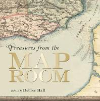 Hall, Debbie - Treasures from the Map Room: A Journey through the Bodleian Collections - 9781851242504 - V9781851242504