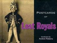 Roberts, Andrew - Postcards of Lost Royals (Bodleian Library - Postcards From) - 9781851243327 - V9781851243327