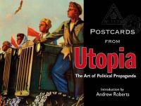 Roberts, Andrew - Postcards from Utopia - 9781851243372 - V9781851243372