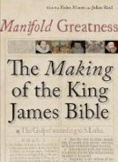 Bodleian Library - Manifold Greatness: The Making of the King James Bible - 9781851243495 - V9781851243495