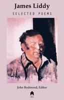 James Liddy - James Liddy Selected Poems - 9781851320264 - 9781851320264