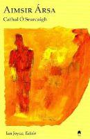 Cathal O'Searcaigh - Aimsir Arsa - 9781851320660 - 9781851320660