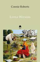 Connie Roberts - Little Witness - 9781851321155 - 9781851321155