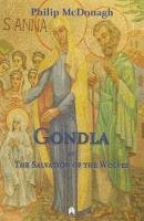 Philip McDonagh - Gondla or The Salvation of Wolves - 9781851321261 - 9781851321261