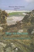 Nollaig Mac Congáil (eag) - Fear Na Rosanna Saol agus Saothar Fhinn Mhic Cumhaill - 9781851321490 - 9781851321490