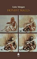 Luke Morgan - Honest Walls - 9781851321681 - 9781851321681