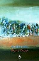 Mills, Geraldine - Bone Road - 9781851322152 - 9781851322152
