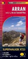 Harvey Superwal - Arran Including Arran Coastal Way Xt25 - 9781851375264 - V9781851375264
